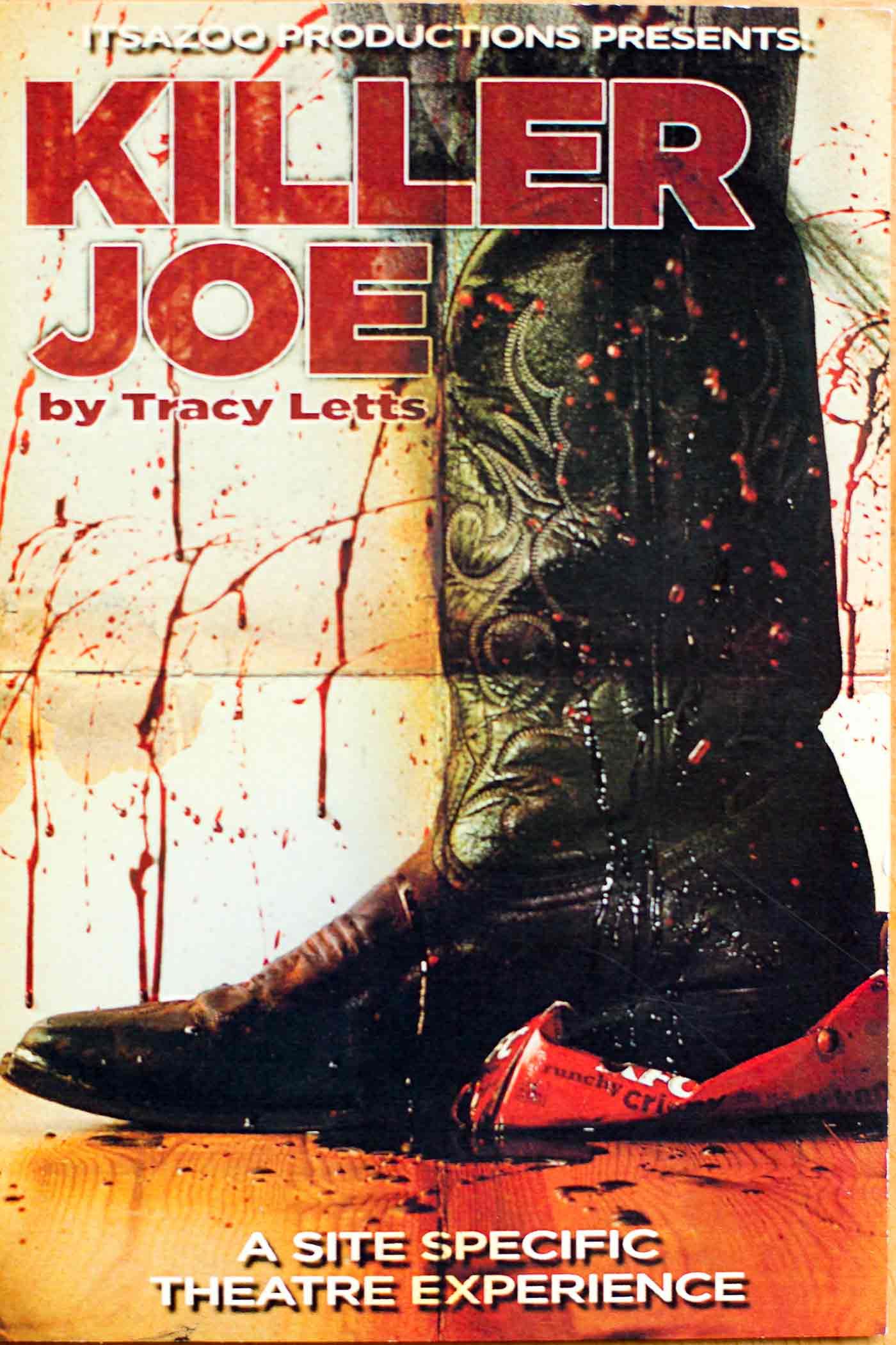 Killer Joe poster- Itsazoo Productions